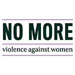 No More Violence Against Women